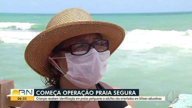 Começa operação Praia Segura no RN - Começa operação Praia Segura no RN