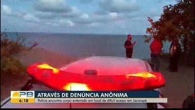 Polícia encontra corpo enterrado em Jacarapé, praia de João Pessoa - Corpo estava em local de difícil acesso