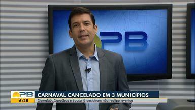 Três cidades paraibanas cancelam realização de carnaval em 2021 - Cidades que anunciaram cancelamento foram Camalaú, Caraúbas e Sousa