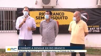 Rio Branco inicia trabalho de combate à dengue - Rio Branco inicia trabalho de combate à dengue