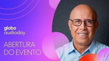 Abertura Audioday 2021 - Renata Lo Prete apresenta o evento e o presidente executivo do Grupo Globo, Jorge Nóbrega, fala das apostas em qualidade e diversidade no conteúdo de áudio digital.