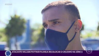 Atacante William Pottker pleneja recolocar o Cruzeiro na Série A do Brasileirão - Atacante William Pottker pleneja recolocar o Cruzeiro na Série A do Brasileirão