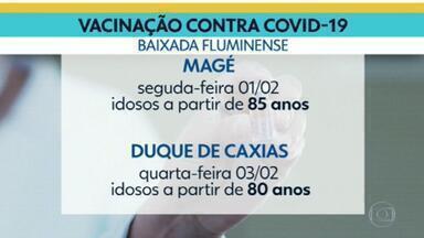 Caxias e Magé começam a vacinar idosos na próxima semana - Nova Iguaçu, São João de Meriti, Belford Roxo e Mesquita continuam na primeira fase da campanha. Niterói vai vacinar profissionais de saúde com mais de 60 anos a partir da próxima segunda-feira (1º).