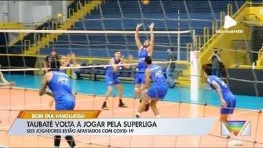 Com desfalques por Covid-19, Vôlei Taubaté adapta treinos antes de enfrentar Ribeirão - Bruninho comenta mudanças nas atividades após isolamento de atletas