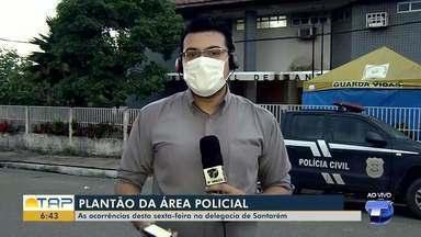 Confira as informações da área policial em Santarém - Gustavo Campos fala sobre os destaques da polícia.