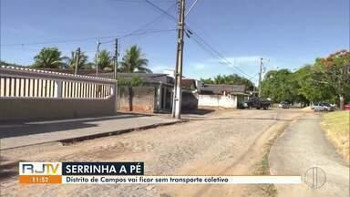 Distrito de Serrinha, em Campos, RJ, deve ficar sem transporte público - Distrito fica a 50 quilômetros de Campos e tem um pouco mais de mil habitantes.