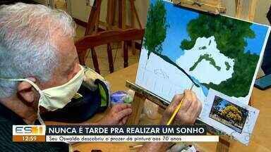 Idoso descobre paixão pela pintura aos 70 anos, no ES - Assista.