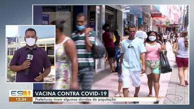 Serviço de prefeitura tira dúvidas de população sobre vacinação contra Covid-19 no ES - Assista.