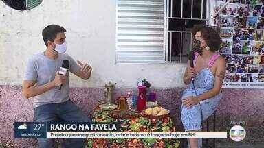 Projeto Rango na Favela é lançado hoje em Belo Horizonte - Iniciativa une gastronomia, arte e turismo.