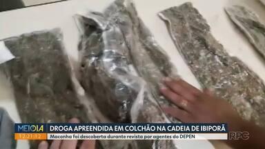 Droga é apreendida em colchão na cadeia de Ibiporã - Maconha foi descoberta durante revista por agentes do Depen.