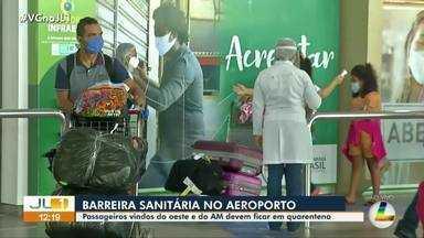 Sespa determina que passageiros do oeste do Pará e do AM devam ficar isolados por 14 dias - Sespa determina que passageiros do oeste do Pará e do AM devam ficar isolados por 14 dias