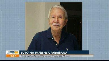 Jornalista Martinho Moreira Franco morre aos 74 anos, em João Pessoa - A causa da morte foi uma obstrução intestinal
