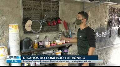 Paraíba Comunidade deste domingo (7) fala sobre os desafios de empreender - Confira os detalhes do que será exibido