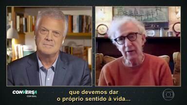 Woody Allen garanta que está conformado e seguro sobre o processo de finitude - Diretor conversa com Pedro Bial sobre temas recorrentes de seus filmes, a falta de sentido para a vida