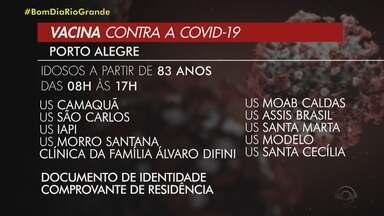 Porto Alegre aplica a vacina contra Covid-19 em idosos acima de 83 anos - Vacinação acontece nesta terça-feira (23), das 8h às 17h. Idosos devem apresentar documento de identidade e comprovante de residência.