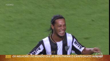 Série Baú do Mineiro: os melhores do mundo que jogaram em Minas Gerais - Série Baú do Mineiro: os melhores do mundo que jogaram em Minas Gerais