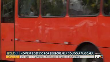 Homem é detido por se recusar a colocar a máscara em terminal de Curitiba - A situação foi registrada no Terminal do Boqueirão, em Curitiba.