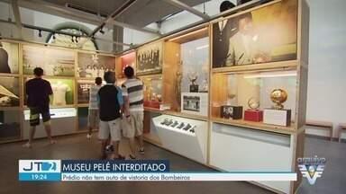 Justiça determina interdição imediata do Museu Pelé - Museu deverá permanecer fechado até contar com o Auto de Vistoria do Corpo de Bombeiros.