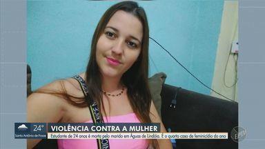 Feminicídio: estudante é morta a facadas pelo companheiro em Águas de Lindóia - Jovem, de 24 anos, foi morta em frente ao filho de 4 anos. É o quarto caso de feminicídio da região de Campinas em 2021.
