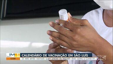 Calendário de vacinação em São Luís - Só está sendo vacinado quem precisa da segunda dose contra a Covid-19.