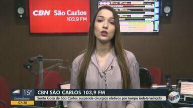 Santa Casa de São Carlos suspende cirurgias eletivas por tempo indeterminado - A repórter da CBN São Carlos Isabela Gandini tem mais informações.
