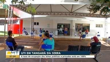 Leitos de UTI de hospitais privados de Tangará da Serra atingiram lotação máxima - Leitos de UTI de hospitais privados de Tangará da Serra atingiram lotação máxima