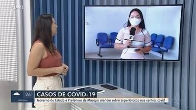 Governo e prefeitura de Macapá alertam para superlotação do atendimento para Covid-19 - Entidades apontam lotação quase máxima de leitos clínicos e de UTI, além da sobrecarga no atendimento básico.