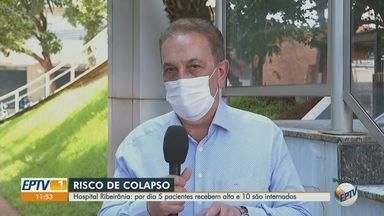 Hospital Ribeirânia está com risco de colapso em Ribeirão Preto, SP - Por dia, cinco pacientes recebem alta e dez são internados.