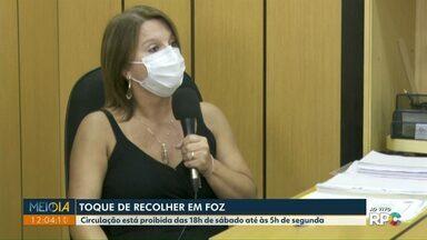 Meio-Dia Paraná esclarece dúvidas sobre toque de recolher em Foz do Iguaçu - Circulação está proibida das 18h de sábado até às 5h de segunda.