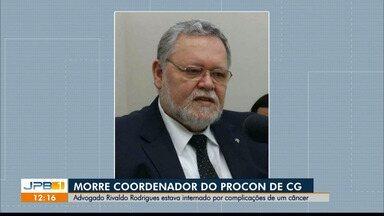 Coordenador do Procon de Campina Grande, Rivaldo Rodrigues morre de câncer, aos 64 anos - Rivaldo enfrentava um câncer de pulmão e estava internado em um hospital particular da cidade.