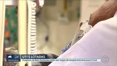 Hospitais de BH estão sem vagas de terapia intensiva para Covid - Mesmo aumentando as vagas, a taxa de ocupação dos leitos de UTI continua subindo.