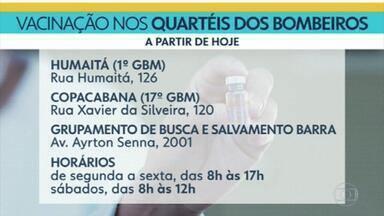 Quartéis do Corpo de Bombeiros vão virar postos de vacinação no Rio - A imunização poderá ser feita nos quartéis do Humaitá, de Copacabana e no Grupamento de Busca e Salvamento na Barra da Tijuca. O atendimento é de segunda a sexta, das 8h às 17, e nos sábados, das 8h às 12h.