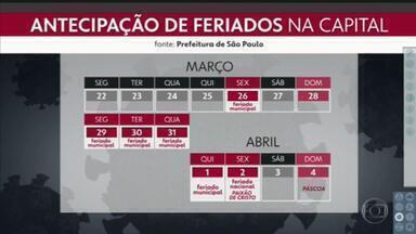Prefeitura de SP antecipa feriados - Feriados de 2021 e alguns de 2022 foram antecipados para o fim de março.