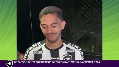 Botafogo tenta encaixar reforços da temporada contra o Flamengo - Botafogo tenta encaixar reforços da temporada contra o Flamengo