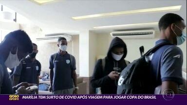 Time do Marília tem surto de covid após viagem para jogar Copa do Brasil - Time do Marília tem surto de covid após viagem para jogar Copa do Brasil
