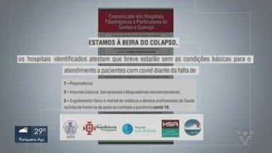 Hospitais particulares e filantrópicos da Baixada Santista estão à beira de colapso - Unidades emitiram um comunicado informando momento crítico no enfrentamento à Covid-19.