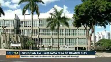 Lockdown em Umuarama será de quatro dias - Medidas mais restritivas valem de quinta-feira até domingo