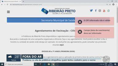 Instabilidade no site da Prefeitura atrapalhou cadastro para vacinação em Ribeirão Preto - Agendamento para idosos entre 69 e 71 foi aberto nesta quarta-feira (24).