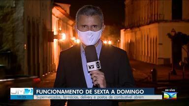Veja o que muda para o fim de semana na Grande São Luís - Ao vivo, o repórter Werton Araújo deu mais informações.