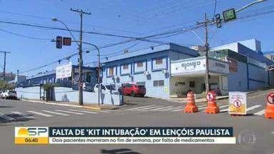 2 pacientes morrem por falta de medicamentos para intubação em Lençois Paulistas - Liminar obriga estado a garantir insumos ou transferir pacientes.