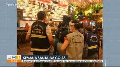 Segurança pública prende 85 pessoas por desrespeito às normas sanitárias em Goiás - Prisões aconteceram durante feriado da Semana Santa.