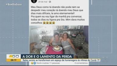Redes sociais se transformam em espaço de homenagens às vítimas da Covid-19 - Em Goiás, mais de 12 mil pessoas já morreram com a doença.