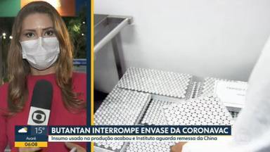 Butantan interrompe envase de doses da Coronavac - Insumos deveriam chegar hoje ao Brasil, mas remessa deve desembarcar só na semana que vem.