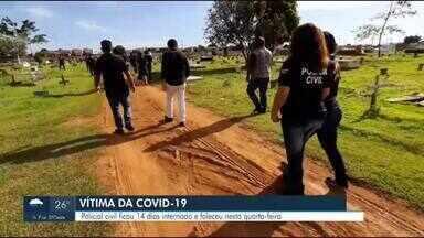 Policial civil morre por causa da covid-19 - Policial civil ficou 14 dias internado e faleceu na quarta-feira, 08