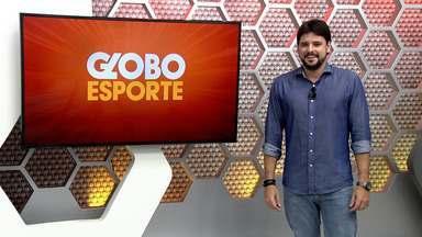 Veja a íntegra do Globo Esporte AM desta terça-feira, dia 13 - Programa é apresentado por Thiago Guedes
