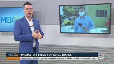 Homem é preso em Ponta Grossa suspeito de maus-tratos contra a enteada de quatro anos - Mãe percebeu agressões e contou para uma familiar que acionou a polícia.