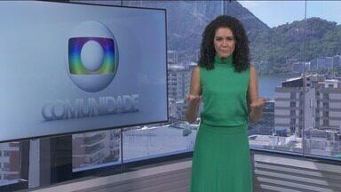 Globo Comunidade RJ - Íntegra de 18/04/2021 - Noticiário que traz assuntos de interesse da comunidade, como qualidade de vida e urbanismo.