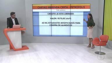 Benefício do Cartão Merenda Certa é creditado para famílias em Petrópolis - Valor do auxílio é de R$ 70.