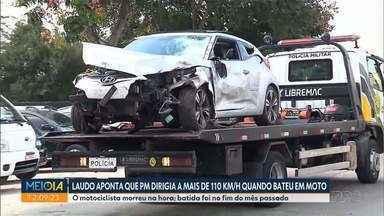 Laudo aponta que PM dirigia a mais de 100km/h quando acertou e matou um motoboy - Acidente foi no fim do mês de abril. Segundo o laudo, o policial militar dirigia o carro em alta velocidade e depois de beber.
