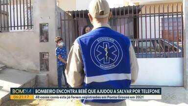 Bombeiro de Ponta Grossa encontra bebê que ajudou a salvar por telefone - 48 casos como este de salvamento já foram registrados em Ponta Grossa em 2021.